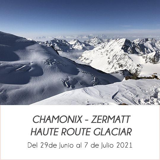chamonix zermatt haute route glaciar